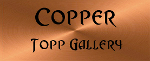 Coppertopp Gallery